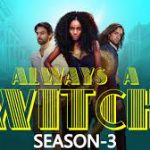 Always a Witch Season 3 release date and casting